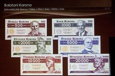 Nem kell nekünk euró  -  itt a Balatoni Korona